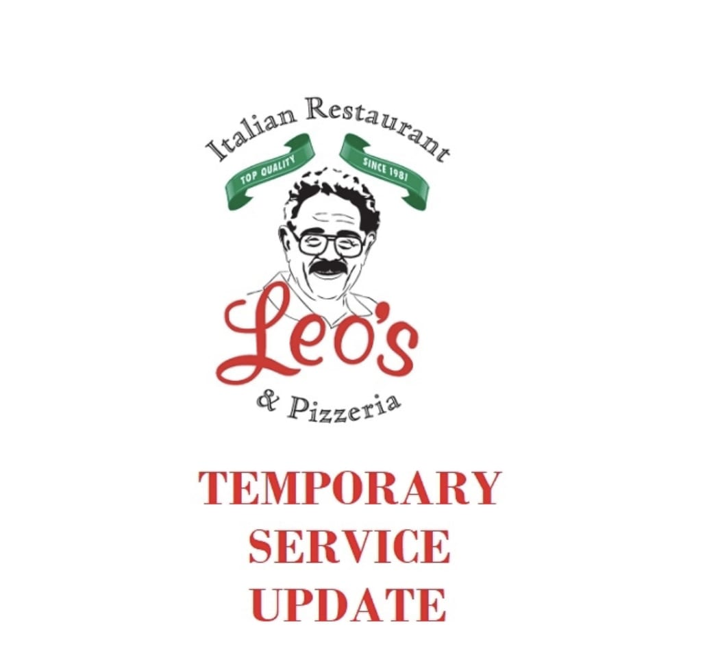 Leo's Temporary Service Curb Side Pick-Up, Take-Out, & Delivery Only! 3/16/20 Until Further Notice From NYS Goverment!